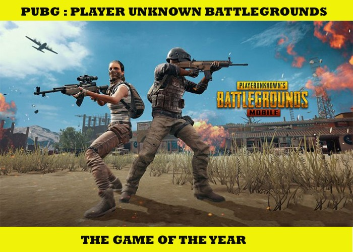 Pubg Mobile The Game Of The Year-By Gaming Guruji Blog